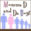 Momma D and Da Boyz